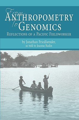 Genes, Language, & Culture History in the Southwest Pacific (Human Evolution Series)  by  Jonathan S. Friedlaender