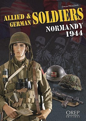 Allied & German Soldiers Normandy 1944  by  Erwan Pauleian