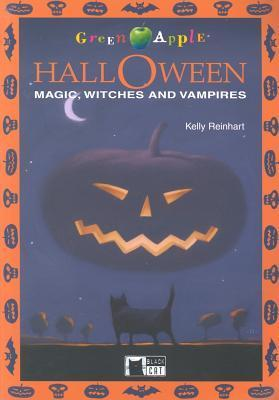 Halloween: Magic, Witches and Vampires [With CD]  by  Kelly Reinhart