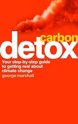 Carbon Detox  by  George  Marshall