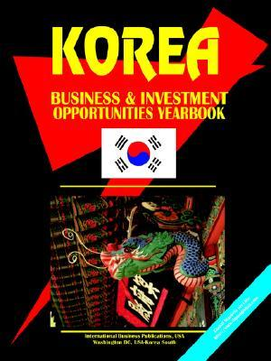 Korea South Investment & Business Opportunities Yearbook  by  USA International Business Publications