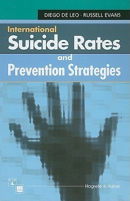 International Suicide Rates and Prevention Strategies Diego de Leo