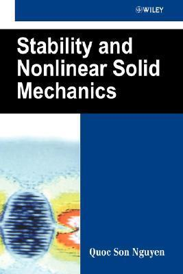 Stability and Nonlinear Solid Mechanics  by  Quoc Son Nguyen