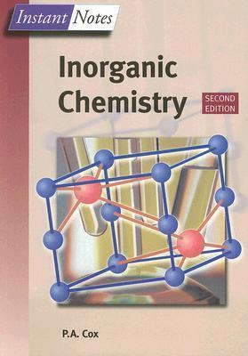 Instant Notes Inorganic Chemistry  by  P.A. Cox