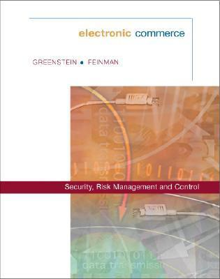 Greenstein ] Electronic Commerce: Security Risk Management and Control ] 2000 ] 1 Marilyn Greenstein