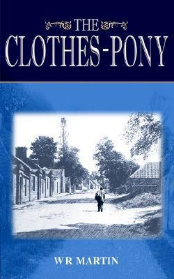 The Clothes-Pony W R Martin