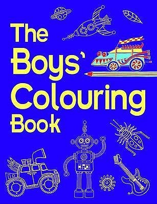The Boys Colouring Book (Boys Book)  by  Jessie Eckel