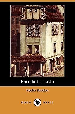 Friends Till Death  by  Hesba Stretton