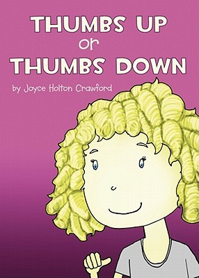 Thumbs Up or Thumbs Down Joyce Holton Crawford
