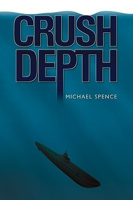 Crush Depth  by  Michael Spence