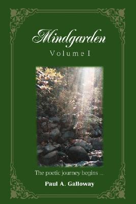 Mindgarden: Volume I  by  Paul Galloway