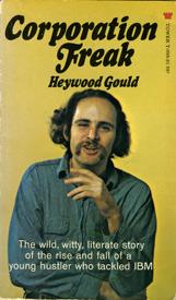 Corporation Freak Heywood Gould