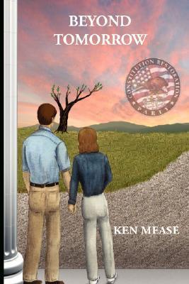 Beyond Tomorrow  by  Ken Mease