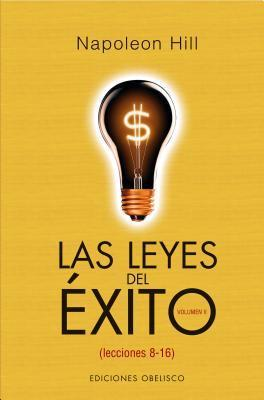 Leyes Del Exito/ the Laws of Success  by  Napoleon Hill