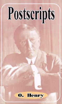 Postscripts O. Henry