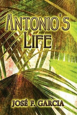 Antonios Life José F. Garcia