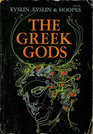 The Greek Gods Bernard Evslin