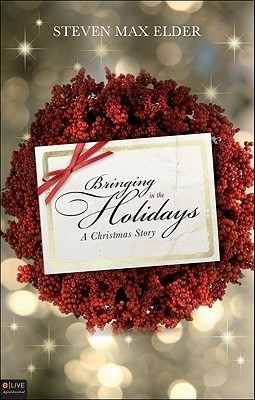 Bringing In The Holidays  by  Steven Max Elder