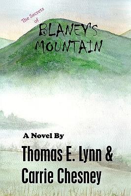 The Secrets of Blaneys Mountain Thomas Lynn