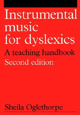 Insturmental Music for Dyslexics  by  S. Oglethorpe
