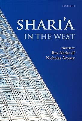 Sharia in the West  by  Rex Ahdar