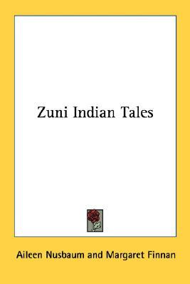 Zuni Indian Tales Aileen Nusbaum