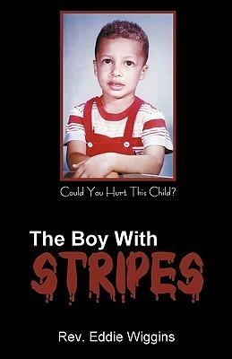 The Boy with Stripes  by  Eddie Wiggins