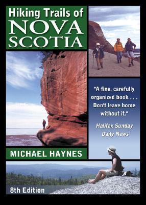 Hiking Trails of Nova Scotia 8  by  Michael      Haynes