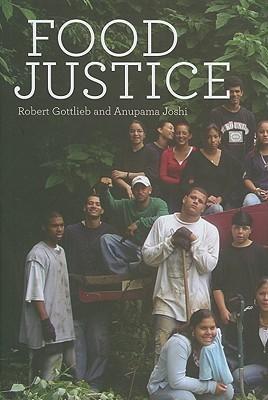 Food Justice  by  Robert Gottlieb