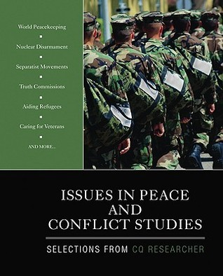 Issues in Peace and Conflict Studies CQ Researcher