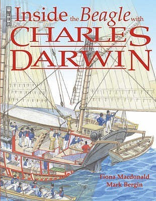 Inside The Beagle With Charles Darwin  by  Fiona MacDonald