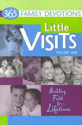 Little Visits 365 Family Devotions, Volume 1 Various