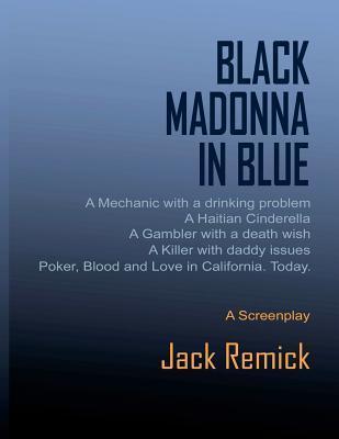 Black Madonna in Blue Jack Remick