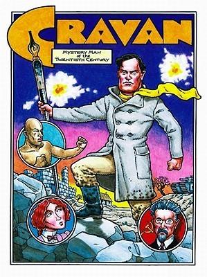 Cravan: Mystery Man of the Twentieth Century Mike Richardson