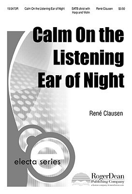 Calm, on the Listening Ear of Night  by  René Clausen