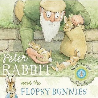 Peter Rabbit And The Flopsy Bunnies Justine Swain-Smith