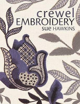 Crewel Embroidery Sue Hawkins