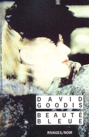 Beautée bleue David Goodis
