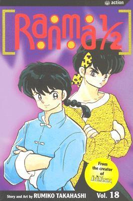 Ranma 1/2, Vol. 18 (Ranma ½ (US 2nd), #18)  by  Rumiko Takahashi