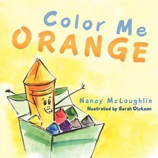 Color Me Orange Nancy McLoughlin