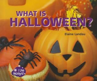 What Is Halloween? Elaine Landau