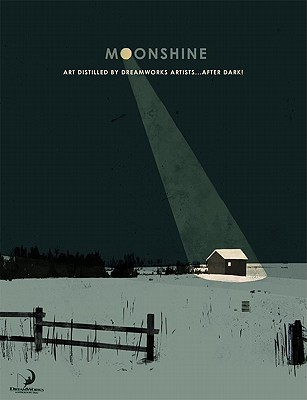 Moonshine: brewed on the dark side of the DreamWorks moon  by  DreamWorks