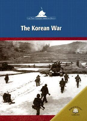 The Korean War Robin S. Doak