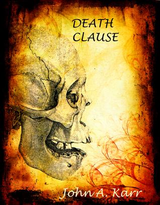 Death Clause John A. Karr