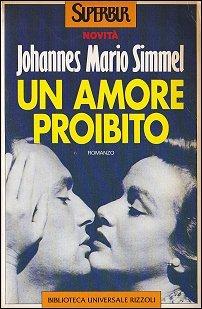 Un amore proibito  by  Johannes Mario Simmel
