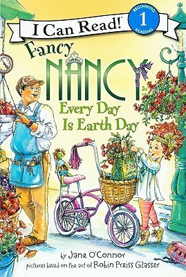 Fancy Nancy Every Day Is Earth Day Jane OConnor