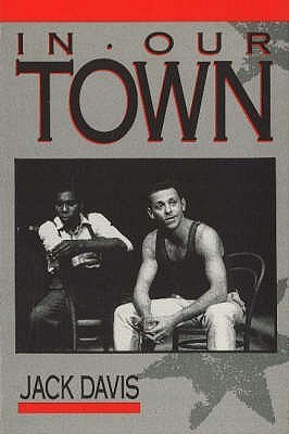 In Our Town  by  Jack Davis