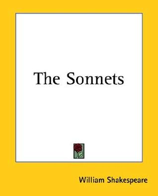 The Sonnets (Signet Classic Shakespeare William Shakespeare