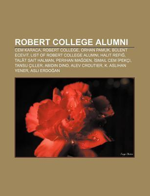 Robert College Alumni: Cem Karaca, Robert College, Orhan Pamuk, B Lent Ecevit, List of Robert College Alumni, Halit Refi , Tal T Sait Halman Source Wikipedia