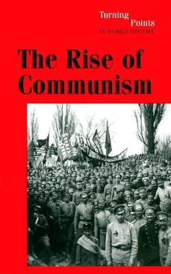 The Rise of Communism Robert J. Sims